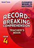 Record Breaking Comprehension Year 4 Teacher's Book (Guinness Record Breaking Comp)