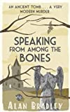 'Speaking from Among the Bones' von Alan Bradley