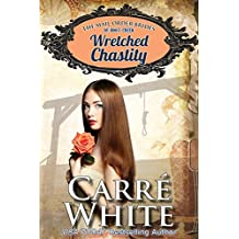Wretched Chastity (The Mail Order Brides of Boot Creek Book 1) (English Edition)