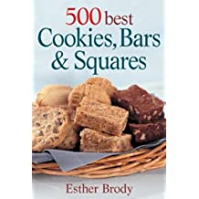 500 Best Cookies, Bars & Squares