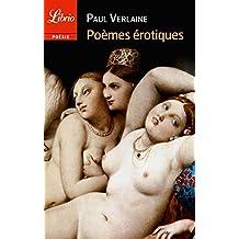 Poèmes érotiques: Les Amies ; Femmes ;  Hombres ; Filles