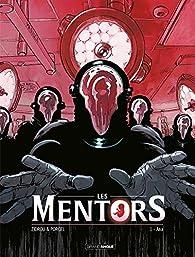 Les Mentors, tome 1 : Ana par  Zidrou