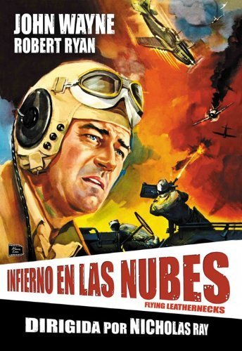 Flying Leathernecks - Infierno En Las Nubes - Nicholas Ray.