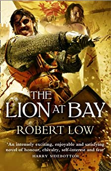 The Lion at Bay (The Kingdom Series) by [Low, Robert]