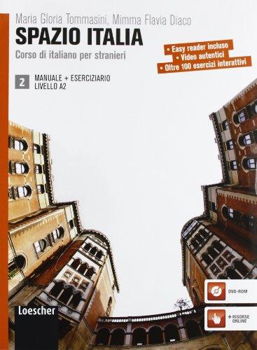 Spazio Italia. Corso di italiano per stranieri. Manuale. Con eserciziario. Per le Scuole superiori. Con CD-ROM