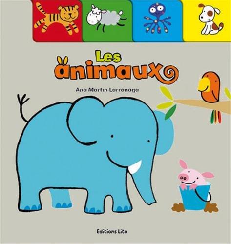 Mon cartonné préféré : les animaux - De 0 à 3 ans (périmé)