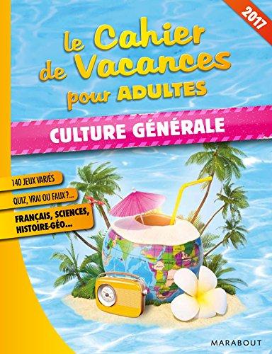 Cahier de vacances culture générale 2017