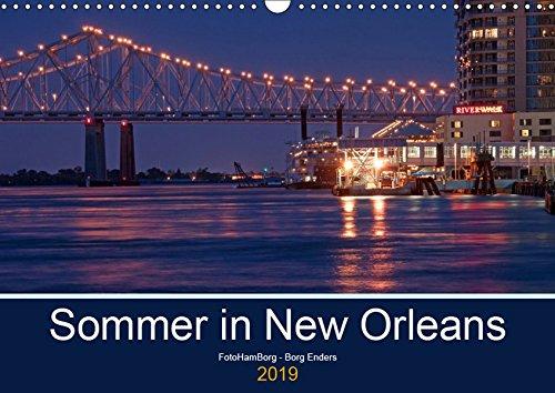 (Sommer in New Orleans (Wandkalender 2019 DIN A3 quer): Eine der unvergesslichsten Städte in den USA (Monatskalender, 14 Seiten ) (CALVENDO Orte))