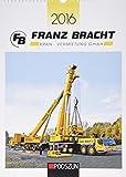 Krane & Schwertransporte Franz Bracht KG 2016