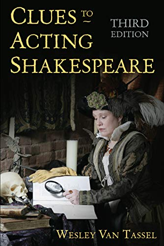 Clues to Acting Shakespeare (Third Edition) (Tassel-tool)