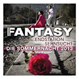 Endstation Sehnsucht - Die Sommernacht 2013 (Live)