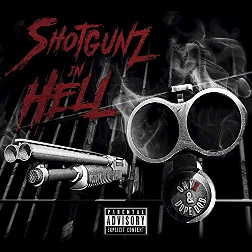 Shotgunz In Hell [Explicit]