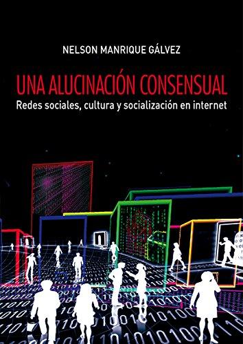 Una alucinación consensual por Nelson Manrique Gálvez
