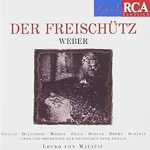 Weber: Der Freischütz (Gesamtaufnahme) (deutsch) (Aufnahme 1967)