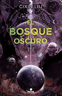 El bosque oscuro (Trilogía de los Tres Cuerpos 2) (8466660925) | Amazon Products