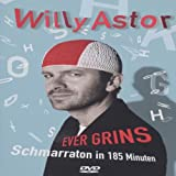 Willy Astor - Ever Grins: Schmarraton in 185 Minuten