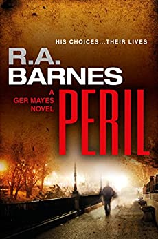 Peril (The Ger Mayes Crime Novels Book 1) by [Barnes, R. A.]