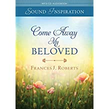 Come Away My Beloved (Sound Inspirations)