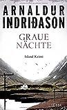 Graue Nächte: Island-Krimi (Flovent-Thorson-Krimis) von Arnaldur Indriðason