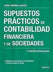 Supuestos prácticos de contabilidad financiera y de sociedades: 7ª Edición actualizada (Sin colección)