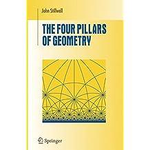 The Four Pillars of Geometry