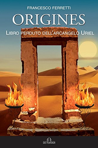 Origines. Libro perduto dell'arcangelo Uriel. Con CD-Audio