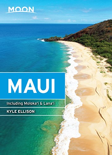 Moon Maui: Including Molokai & Lanai (Travel Guide) (English Edition) (Wellness Essen Ca)