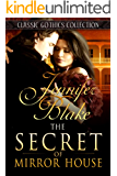 The Secret of Mirror House (Classic Gothics Collection Book 4) (English Edition)