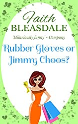 Rubber Gloves or Jimmy Choos? (English Edition)