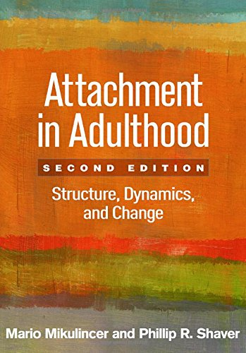 Attachment in Adulthood, Second Edition: Structure, Dynamics, and Change por Mario Mikulincer