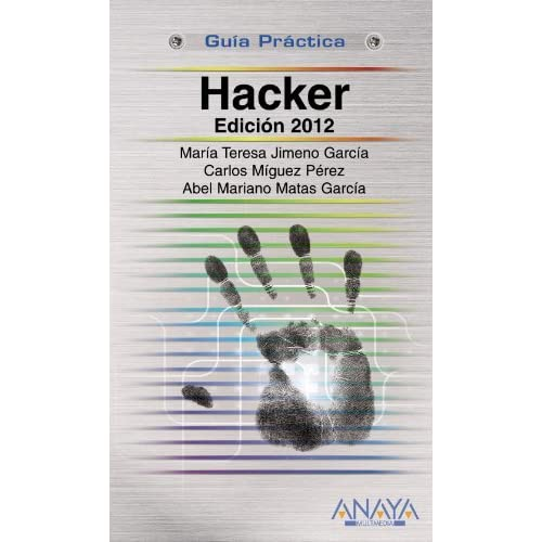 Hacker 2012 (Spanish Edition) by Maria Teresa Jimeno Garcia