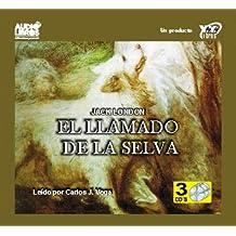 El Llamado De La Selva / the Call of the Wild