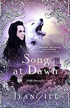 Song at Dawn: 1150 in Provence (The Troubadours Quartet) by [Gill, Jean]