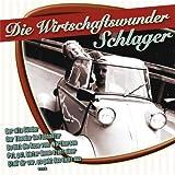 Various: Die Wirtschaftswunder Schlager (Audio CD)