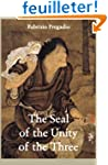 The Seal of the Unity of the Three: A...