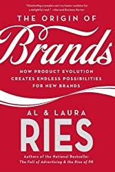 The Origin of Brands: How Product Evolution Creates Endless Possibilities for New Brands by Al Ries (2005-09-27)