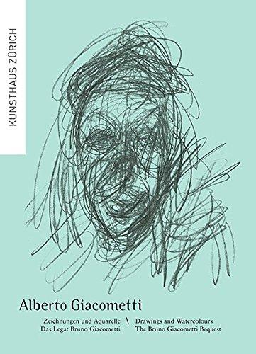Alberto Giacometti: Zeichnungen und Aquarelle. Das Legat Bruno Giacometti