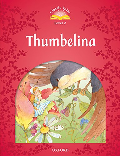 Classic Tales Second Edition: Classic Tales 2. Thumbelina. MP3 Pack