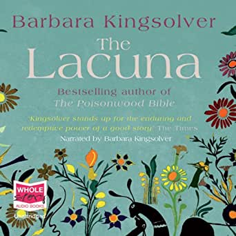 the lacuna by barbara kingsolver essay The following version of this book was used to create this study guide: kingsolver , barbara the lacuna london: faber & faber, 2009 kindle azw file.
