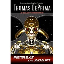 Retreat And Adapt (A Galaxy Unknown Book 9)