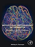 Molecular Mechanisms of Dementia: Biomarkers, Neurochemistry, and Therapy (English Edition)