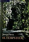 El temps feliç par Josep Piera Rubio