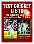 Test Cricket Lists: The Ultimate Guid...