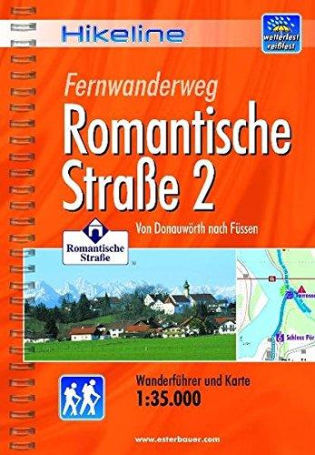 Hikeline Fernwanderweg Romantische Straße 2: Von Donauwörth nach Füssen, Wanderführer und Karte, 1:35.000, wetterfest