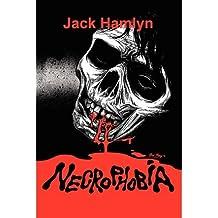 Necrophobia #1 Hamlyn, Jack ( Author ) Dec-19-2011 Paperback