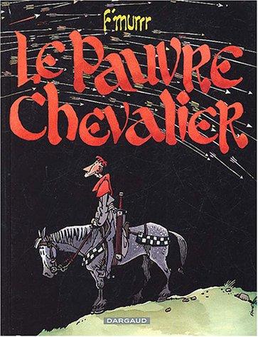 Pauvre chevalier (Le) - tome 0 - Pauvre chevalier (Le)