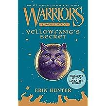 Yellowfang's Secret (Warriors: Super Edition)