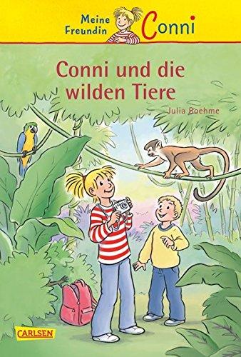Conni-Erzählbände 23: Conni und die wilden Tiere (Die Ersten Wilden Tiere)