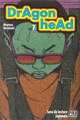 Dragon Head, tome 7