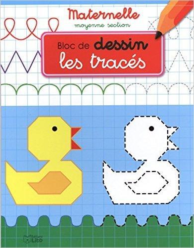 Bloc d'écriture maternelle moyenne section - Les tracés - dès 4 ans de Valérie Diard ( 8 septembre 2014 )